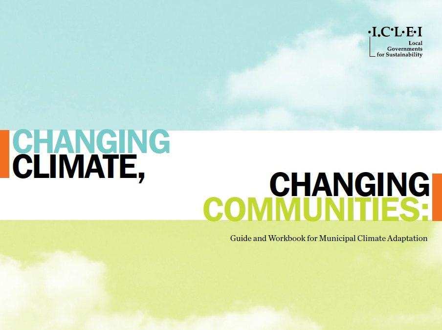 Climat changeant, collectivités changeantes : guide et cahier d'exercices pour l'adaptation municipale aux changements climatiques